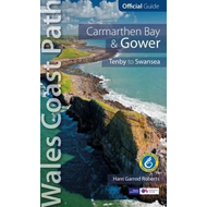 Carmarthen Bay & Gower: Wales Coast Path Official Guide (BOK)