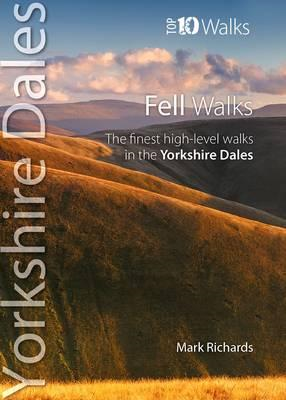 Fell Walks - The Finest High-Level Walks in the Yorkshire Dales (BOK)