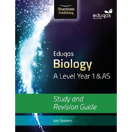 Eduqas Biology for A Level Year 1 & AS: Study and Revision G (BOK)