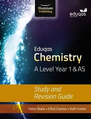Eduqas Chemistry for A Level Year 1 & AS: Study and Revision (BOK)