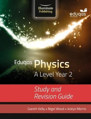 Eduqas Physics for A Level Year 2: Study and Revision Guide (BOK)