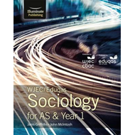 WJEC/Eduqas Sociology for AS & Year 1: Student Book (BOK)
