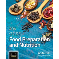 AQA GCSE Food Preparation and Nutrition (BOK)