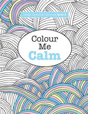 Really Relaxing Colouring Book 2 (BOK)