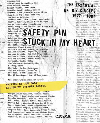 Safety Pin Stuck in My Heart: Essential UK DIY Singles 1977- (BOK)