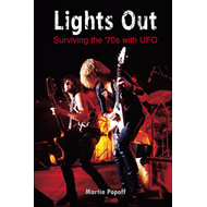 Lights Out: Surviving the '70s with UFO (BOK)