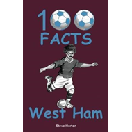 Produktbilde for 100 Facts - West Ham (BOK)