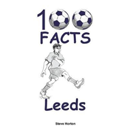 Produktbilde for 100 Facts - Leeds (BOK)