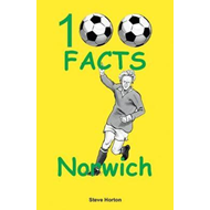 Produktbilde for Norwich City - 100 Facts (BOK)