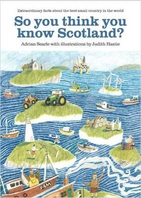 So You Think You Know Scotland? (BOK)