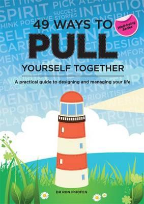 49 Ways to Pull Yourself Together (BOK)