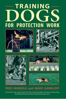 Training Dogs for Protection Work (BOK)