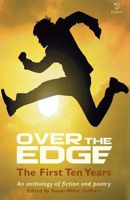 Over the Edge: The First Ten Years - An anthology of fiction and poetry (BOK)