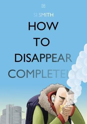 How to Disappear Completely (BOK)