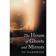 House of Ghosts and Mirrors (BOK)