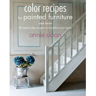 Color Recipes for Painted Furniture and More (BOK)