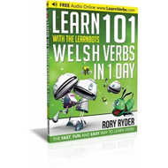 Learn 101 Welsh Verbs in 1 Day with the Learnbots (BOK)