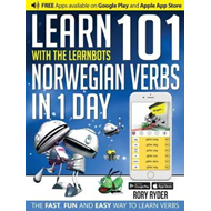 Learn 101 Norwegian Verbs in 1 Day with the Learnbots (BOK)