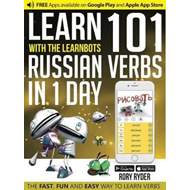 Learn 101 Russian Verbs in 1 Day with the Learnbots (BOK)