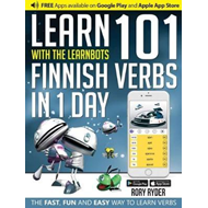 Learn 101 Finnish Verbs in 1 Day with the Learnbots (BOK)