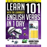 Learn 101 English Verbs in 1 Day with the Learnbots (BOK)