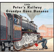 Peter's Railway Grandpa Goes Bananas (BOK)