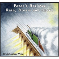 Peter's Railway Rain, Steam and Speed (BOK)