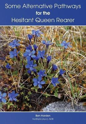 Some Alternative Pathways for the Hesitant Queen Rearer (BOK)