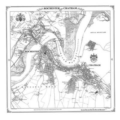 Rochester and Chatham 1863 Heritahge Cartograhy Victorian To (BOK)
