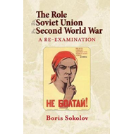 The Role of the Soviet Union in the Second World War: A Re-examination (BOK)