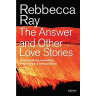 The Answer: And Other Love Stories (BOK)