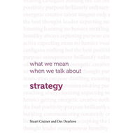What we mean when we talk about strategy (BOK)