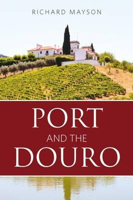 Port and the Douro (BOK)