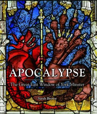 Apocalypse: The Great East Window of York Minster (BOK)
