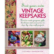 Sew Your Own Vintage Keepsakes (BOK)