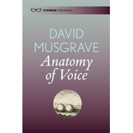 Anatomy of Voice (BOK)