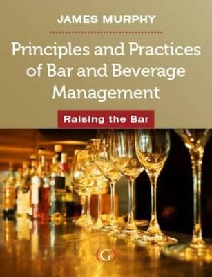 Principles and Practices of Bar and Beverage Management (BOK)