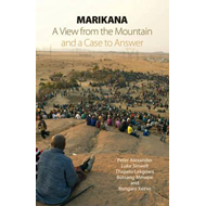 Marikana: A View from the Mountain and a Case to Answer (BOK)