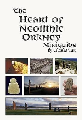 Heart of Neolithic Orkney Miniguide (BOK)