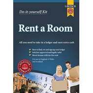 Rent a Room Kit: All You Need to Take in a Lodger and Earn Extra Cash (BOK)