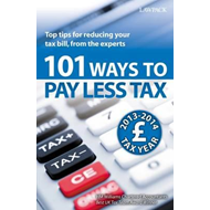 101 Ways to Pay Less Tax: Tax Saving Advice and Tips, from the Experts (BOK)