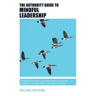 Produktbilde for Authority Guide to Mindful Leadership (BOK)