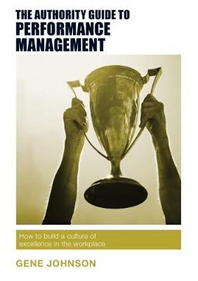 Authority Guide to Performance Management (BOK)