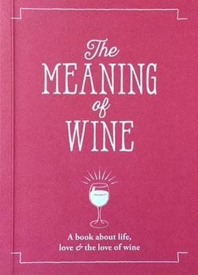 Meaning of Wine (BOK)