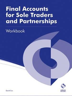 Final Accounts for Sole Traders and Partnerships Workbook (BOK)