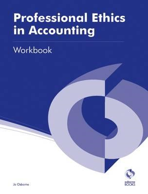 Professional Ethics in Accounting Workbook (BOK)