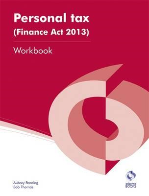 Personal Tax (Finance Act, 2013) Workbook (BOK)