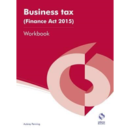 Business Tax (Finance Act 2015) Workbook (BOK)
