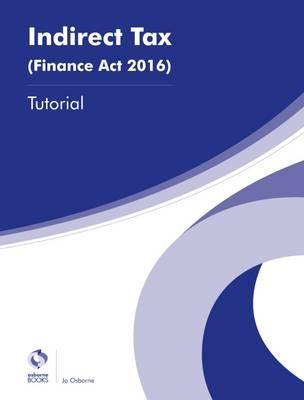 Indirect Tax (Finance Act 2016) Tutorial (BOK)