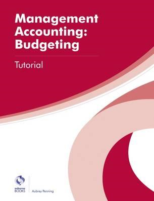 Management Accounting: Budgeting Tutorial (BOK)